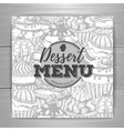 Vintage dessert menu design background vector image vector image