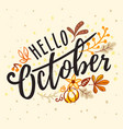 inscription hello october with nature autumn vector image vector image