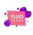 modern colorful fluid frame design vector image vector image