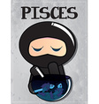 zodiac sign pisces with cute black ninja character vector image