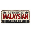 authentic malaysian cuisine vintage rusty metal vector image vector image
