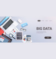 big data concept workplace desk with office stuff vector image vector image