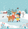 girl with reindeer and cute winter landscape vector image vector image