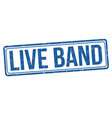 live band grunge rubber stamp vector image vector image