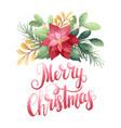 merry christmas poinsettia vector image