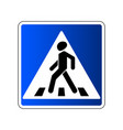 pedestrian crossing sign traffic road blue sign vector image vector image