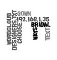 ways to choose between bridal gown designers text vector image vector image