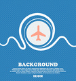 Plane icon sign Blue and white abstract background vector image