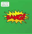 bang comic sound effects icon business concept vector image vector image