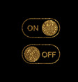 golden flat icon on and off toggle switch button vector image