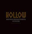 hollow geometric sans serif font vector image