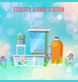 ecology atomic station and environmental vector image