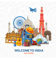 travel in india concept indian most famous sights vector image