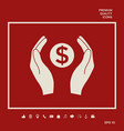 hands holding money - dollar symbol graphic vector image