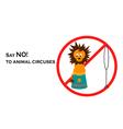 Say NO to animal circuses vector image