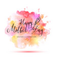 happy mother day watercolor card vector image vector image