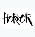 horror lettering for halloween vector image vector image