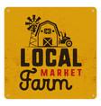 local farm market poster retro design included vector image
