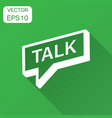 talk icon in flat style speech bubble with long vector image vector image