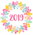 pastel laurel wreath new year 2019 frame isolated vector image vector image