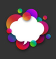 white speech cloud with colour bubbles on grey vector image vector image