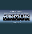 armor text effect vector image vector image