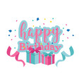 happy birthday gift box ribbon background i vector image