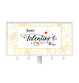 happy valentines day billboard with modern vector image vector image