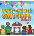back to school sale student kid in front school vector image vector image