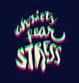 lettering phrase on dark background anxiety fear vector image vector image