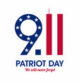 patriot day poster we will never forget september vector image vector image