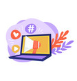 laptop with megaphone likes and hashtags online vector image