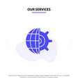 our services gear globe setting business solid vector image