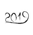 black handwritten brush lettering of 2019 vector image vector image
