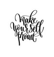 hand lettering positive quote - make yourself vector image vector image