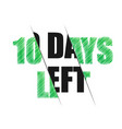 10 days to go lettering on black background