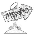 mexico wooden signpost with the inscription vector image