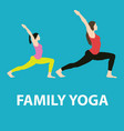 family yoga concept of people doing vector image vector image