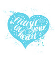 hand-drawn lettering music in your heart vector image vector image
