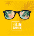 hello summer concept card background with sunglass vector image