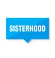 sisterhood price tag vector image vector image