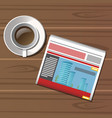 Cup of coffee newspaper on wooden table vector image