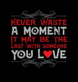 love quote for your relationship life good for vector image