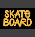 tag inscription skateboard graffiti lettering vector image
