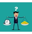 businessman making decision between time or money vector image vector image