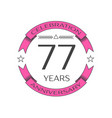 seventy seven years anniversary celebration logo vector image vector image