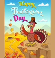 thanksgiving card with happy turkey in pilgrim hat vector image