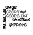 ways to improve your credit score text word cloud vector image vector image
