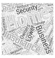 Added Security may Lower Insurance Rates for Home vector image vector image
