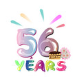 happy birthday 56 years vector image vector image